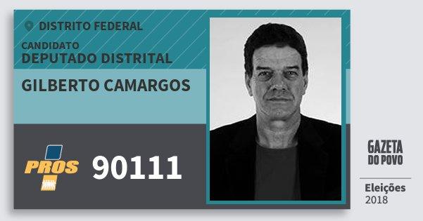 Santinho Gilberto Camargos 90111 (PROS) Deputado Distrital | Distrito Federal | Eleições 2018
