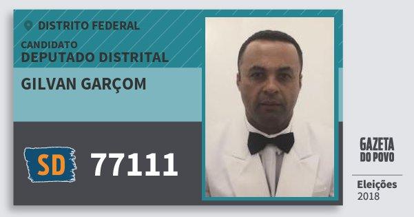 Santinho Gilvan Garçom 77111 (SOLIDARIEDADE) Deputado Distrital | Distrito Federal | Eleições 2018