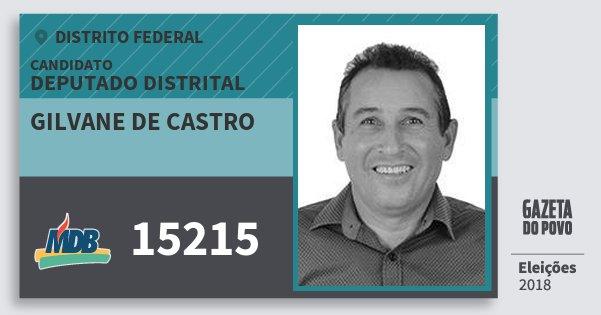 Santinho Gilvane de Castro 15215 (MDB) Deputado Distrital | Distrito Federal | Eleições 2018