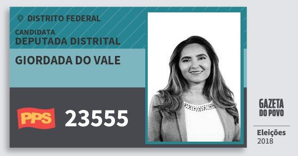 Santinho Giordada do Vale 23555 (PPS) Deputada Distrital | Distrito Federal | Eleições 2018
