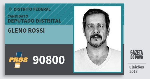 Santinho Gleno Rossi 90800 (PROS) Deputado Distrital | Distrito Federal | Eleições 2018