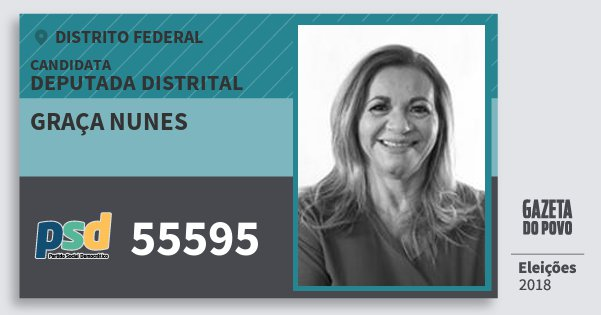 Santinho Graça Nunes 55595 (PSD) Deputada Distrital | Distrito Federal | Eleições 2018