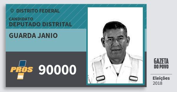 Santinho Guarda Janio 90000 (PROS) Deputado Distrital | Distrito Federal | Eleições 2018