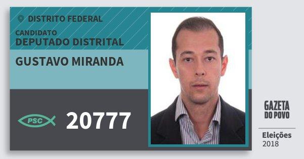 Santinho Gustavo Miranda 20777 (PSC) Deputado Distrital | Distrito Federal | Eleições 2018