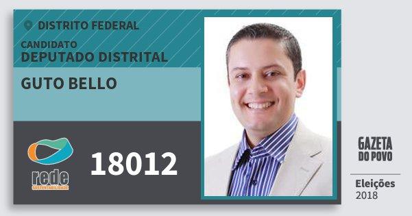 Santinho Guto Bello 18012 (REDE) Deputado Distrital | Distrito Federal | Eleições 2018