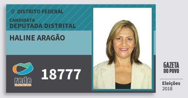 Santinho Haline Aragão 18777 (REDE) Deputada Distrital | Distrito Federal | Eleições 2018