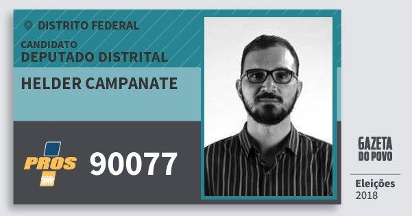 Santinho Helder Campanate 90077 (PROS) Deputado Distrital | Distrito Federal | Eleições 2018