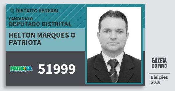 Santinho Helton Marques O Patriota 51999 (PATRI) Deputado Distrital | Distrito Federal | Eleições 2018