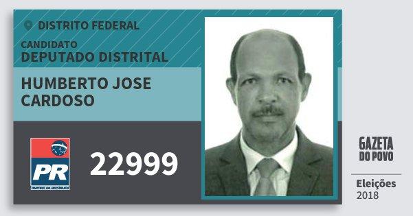 Santinho Humberto Jose Cardoso 22999 (PR) Deputado Distrital | Distrito Federal | Eleições 2018