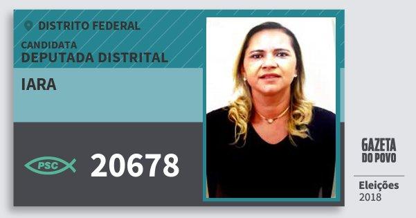 Santinho Iara 20678 (PSC) Deputada Distrital   Distrito Federal   Eleições 2018