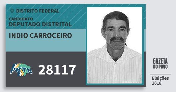 Santinho Indio Carroceiro 28117 (PRTB) Deputado Distrital | Distrito Federal | Eleições 2018