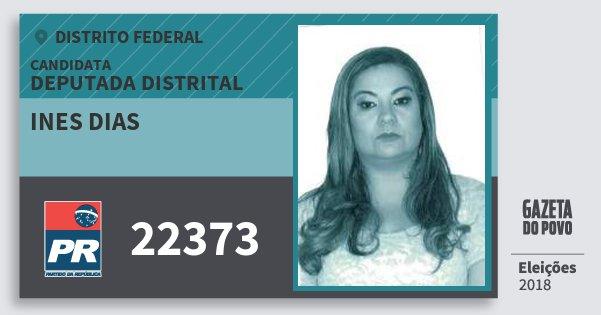 Santinho Ines Dias 22373 (PR) Deputada Distrital | Distrito Federal | Eleições 2018