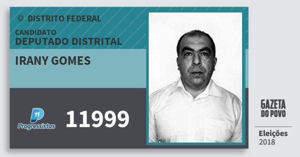 Santinho Irany Gomes 11999 (PP) Deputado Distrital | Distrito Federal | Eleições 2018