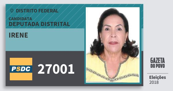 Santinho Irene 27001 (DC) Deputada Distrital | Distrito Federal | Eleições 2018