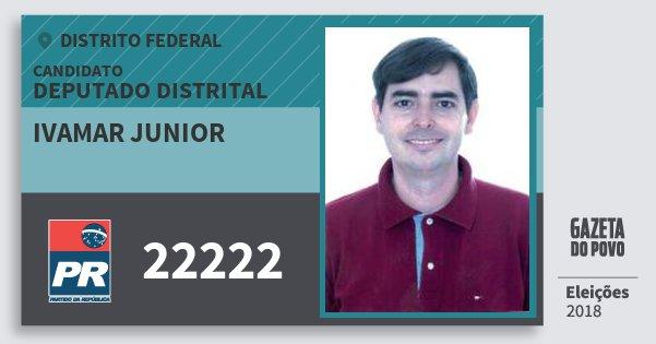 Santinho Ivamar Junior 22222 (PR) Deputado Distrital | Distrito Federal | Eleições 2018
