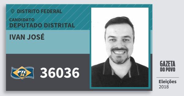 Santinho Ivan José 36036 (PTC) Deputado Distrital | Distrito Federal | Eleições 2018