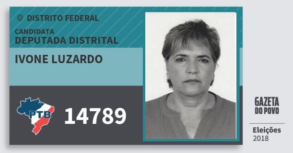 Santinho Ivone Luzardo 14789 (PTB) Deputada Distrital | Distrito Federal | Eleições 2018