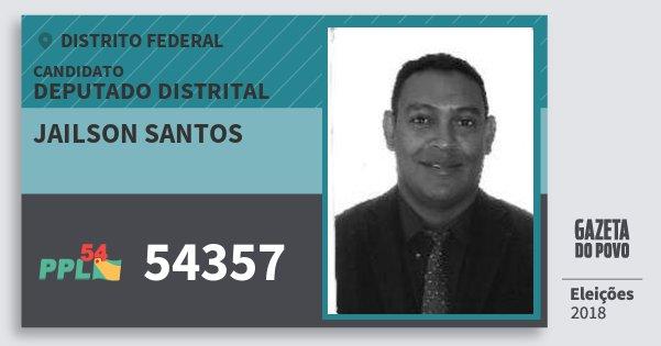 Santinho Jailson Santos 54357 (PPL) Deputado Distrital | Distrito Federal | Eleições 2018