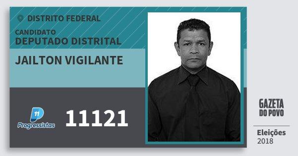 Santinho Jailton Vigilante 11121 (PP) Deputado Distrital | Distrito Federal | Eleições 2018