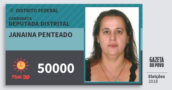 Santinho Janaina Penteado 50000 (PSOL) Deputada Distrital | Distrito Federal | Eleições 2018