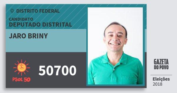 Santinho Jaro Briny 50700 (PSOL) Deputado Distrital | Distrito Federal | Eleições 2018