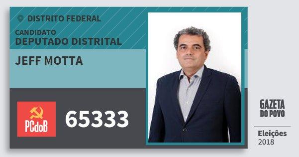 Santinho Jeff Motta 65333 (PC do B) Deputado Distrital | Distrito Federal | Eleições 2018