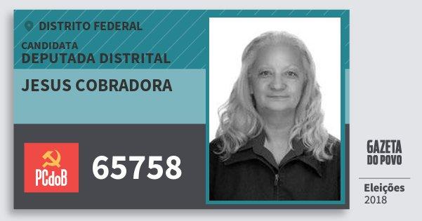 Santinho Jesus Cobradora 65758 (PC do B) Deputada Distrital | Distrito Federal | Eleições 2018