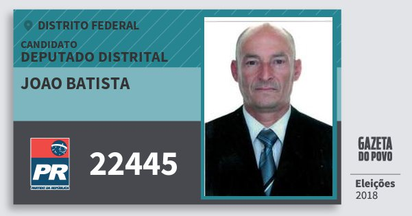 Santinho Joao Batista 22445 (PR) Deputado Distrital | Distrito Federal | Eleições 2018