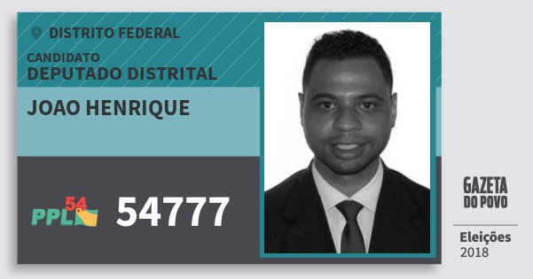 Santinho Joao Henrique 54777 (PPL) Deputado Distrital | Distrito Federal | Eleições 2018