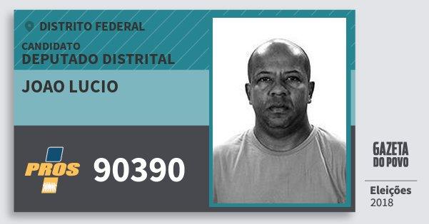 Santinho Joao Lucio 90390 (PROS) Deputado Distrital | Distrito Federal | Eleições 2018