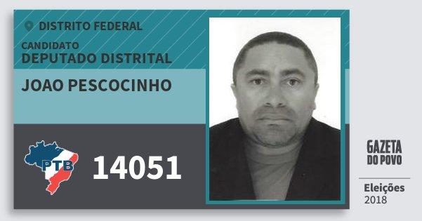 Santinho Joao Pescocinho 14051 (PTB) Deputado Distrital | Distrito Federal | Eleições 2018