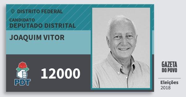 Santinho Joaquim Vitor 12000 (PDT) Deputado Distrital | Distrito Federal | Eleições 2018