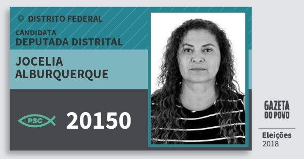 Santinho Jocelia Alburquerque 20150 (PSC) Deputada Distrital | Distrito Federal | Eleições 2018