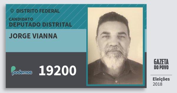 Santinho Jorge Vianna 19200 (PODE) Deputado Distrital | Distrito Federal | Eleições 2018