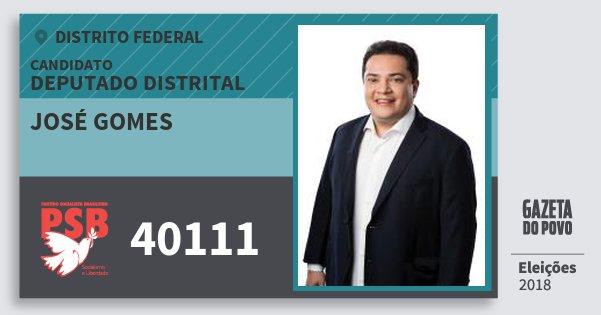 Santinho José Gomes 40111 (PSB) Deputado Distrital | Distrito Federal | Eleições 2018