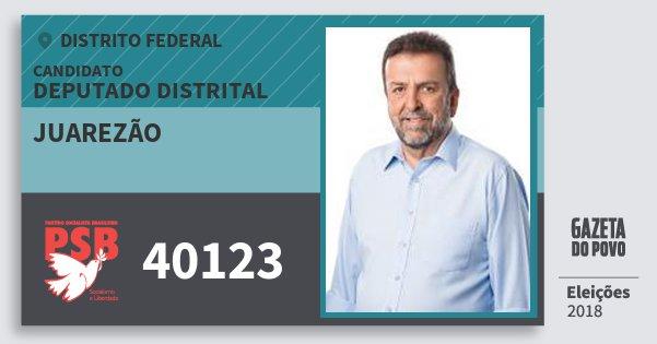 Santinho Juarezão 40123 (PSB) Deputado Distrital | Distrito Federal | Eleições 2018