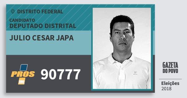 Santinho Julio Cesar Japa 90777 (PROS) Deputado Distrital | Distrito Federal | Eleições 2018