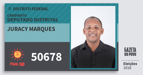 Santinho Juracy Marques 50678 (PSOL) Deputado Distrital | Distrito Federal | Eleições 2018