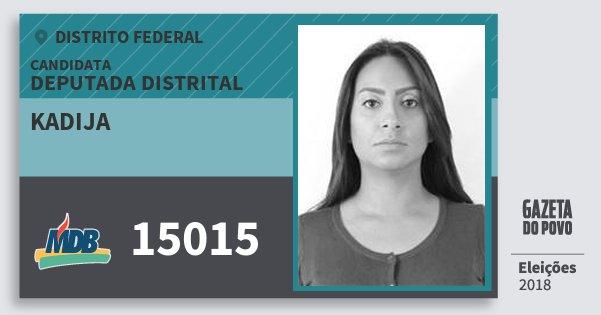 Santinho Kadija 15015 (MDB) Deputada Distrital | Distrito Federal | Eleições 2018