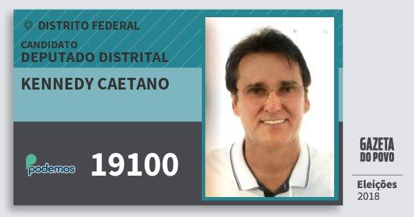 Santinho Kennedy Caetano 19100 (PODE) Deputado Distrital | Distrito Federal | Eleições 2018