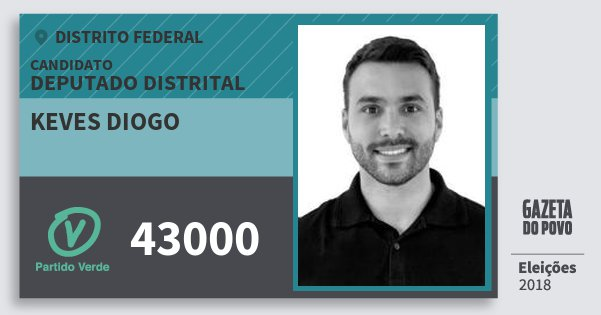 Santinho Keves Diogo 43000 (PV) Deputado Distrital | Distrito Federal | Eleições 2018