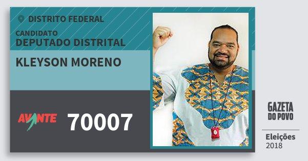 Santinho Kleyson Moreno 70007 (AVANTE) Deputado Distrital | Distrito Federal | Eleições 2018