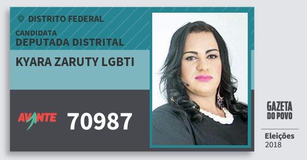 Santinho Kyara Zaruty Lgbti 70987 (AVANTE) Deputada Distrital | Distrito Federal | Eleições 2018