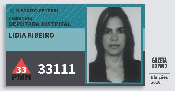 Santinho Lidia Ribeiro 33111 (PMN) Deputada Distrital | Distrito Federal | Eleições 2018