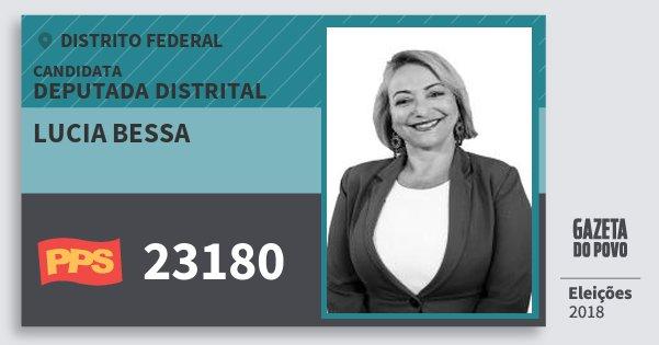 Santinho Lucia Bessa 23180 (PPS) Deputada Distrital | Distrito Federal | Eleições 2018