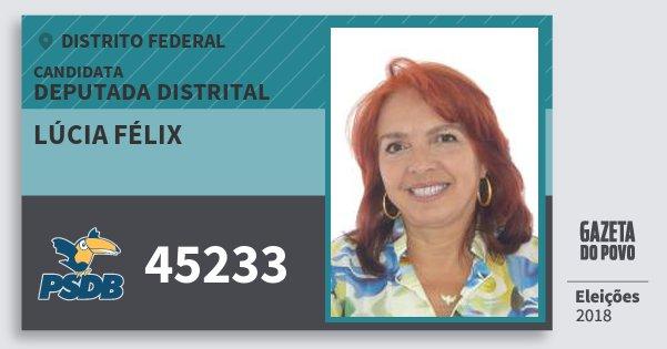 Santinho Lúcia Félix 45233 (PSDB) Deputada Distrital | Distrito Federal | Eleições 2018