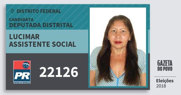 Santinho Lucimar Assistente Social 22126 (PR) Deputada Distrital | Distrito Federal | Eleições 2018