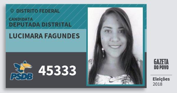 Santinho Lucimara Fagundes 45333 (PSDB) Deputada Distrital | Distrito Federal | Eleições 2018