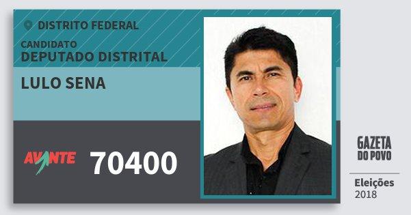 Santinho Lulo Sena 70400 (AVANTE) Deputado Distrital | Distrito Federal | Eleições 2018