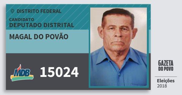 Santinho Magal do Povão 15024 (MDB) Deputado Distrital | Distrito Federal | Eleições 2018